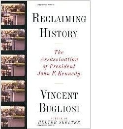 Vincent Bugliosi: Reclaiming History