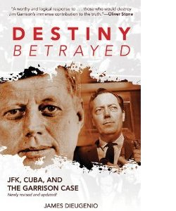 James DiEugenio: Destiny Betrayed (2nd edition)