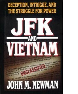 John Newman: JFK and Vietnam