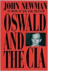 John Newman: Oswald and the CIA